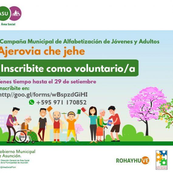 """Primera Campaña Municipal de Alfabetización de Jóvenes y Adultos """"Ajerovia che jehe"""""""