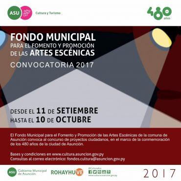 Fondo Municipal de Fomento y Promoción de las Artes Escénicas abre convocatoria 2017